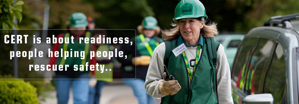 CERT is about readiness, helping people, and rescuer safety